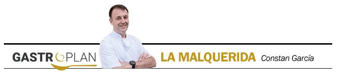 Gastroplan La Malquerida